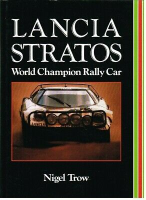 Lancia Stratos 1971-85 Design Development Production & Competition History Book