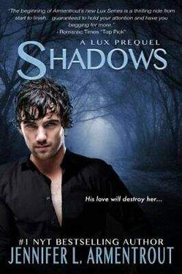 Shadows by Jennifer L Armentrout 9781633756939 | Brand New | Free UK Shipping
