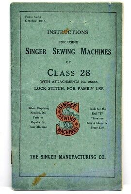 1915 Antique Manual For Singer Sewing Machine Class 28