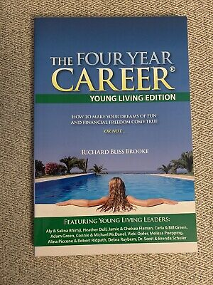 The Four Year Career-Young Living Edition by Richard Brooke (2013, Paperback)