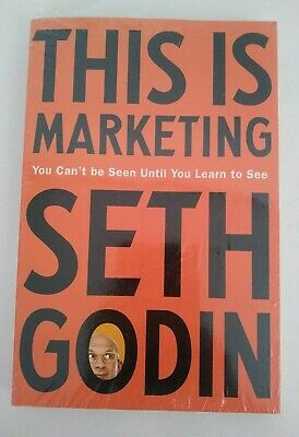 This Is Marketing You Can't Be Seen Until You Learn by Seth Godin Paperback Book