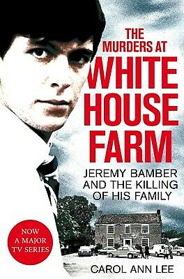 The Murders at White House Farm: Jeremy Bamber New Paperback