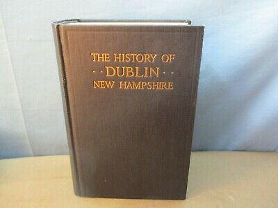 1920 DUBLIN NH New Hampshire Town History BOOK 1000+ pages