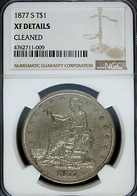 1877 S NGC XF Details Trade Silver Dollar ☆☆ Cleaned ☆☆ Great For Sets 009