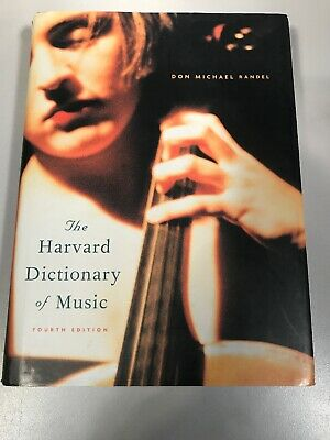 The Harvard Dictionary of Music Fourth Edition