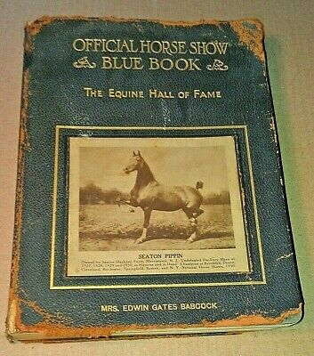 OFFICIAL HORSE SHOW BLUE BOOK 1930 Vol 24 EQUINE HALL OF FAME 488pgs WARING