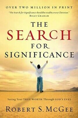 The Search for Significance by Robert S. McGee NEW .. NEW