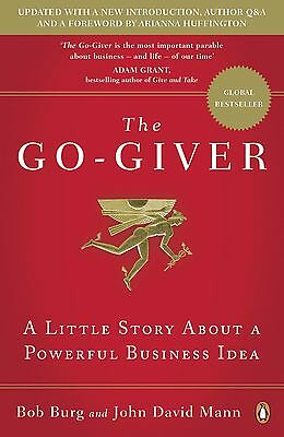 The Go-Giver: A Little Story About by John David Mann and Bob Burg Paperback NEW