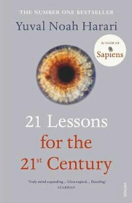 21 Lessons for the 21st Century by Yuval Noah Harari 9781784708283 | Brand New