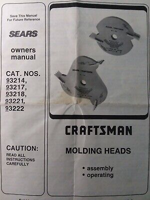 Craftsman Sears Table & Radial Saw Molding Heads 3214 3217 3218 Owners Manual