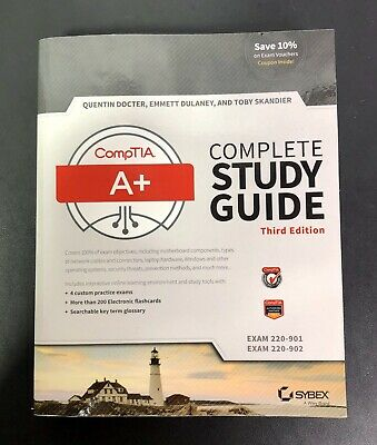 CompTIA a+ Complete Study Guide : Exams 220-901 And 220-902 by Emmett...