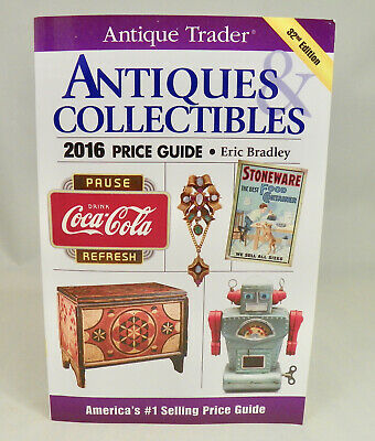 2016 Antique Trader ANTIQUES & COLLECTIBLES Price Guide 2016 Paperback Book