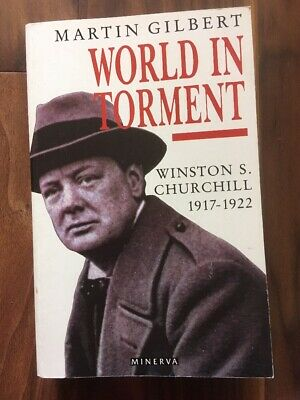 World In Torment - Winston S Churchill 1917-1922 - Martin Gilbert - Paperback