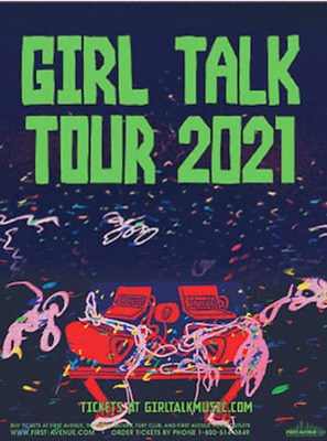 2 Girl Talk Tickets Royale Boston, MA Saturday 5/23/20 GA SOLD OUT! Tix in Hand!