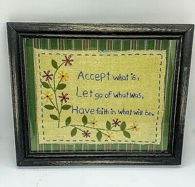 Primitive/Country Stitchery ACCEPT WHAT IS  Distressed black wood frame w/Glass