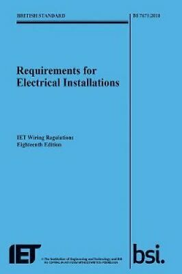 Requirements for Electrical Installations, IET Wiring Regulatio... 9781785611704
