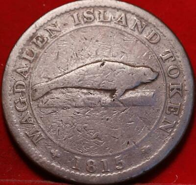 1815 Canada Magdalen Island One Penny Foreign Coin