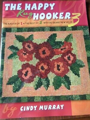 The Happy Rug Hooker Volume 3 Pattern Instruction Book By Cindy Murray Designs