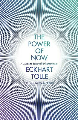 The Power of Now: A Guide to Spiritual Enlightenment Eckhart Tolle New Paperback