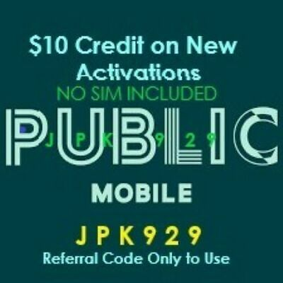 Public Mobile $10 Credit for New SIM Activation *not top up* READ* JPK929 code