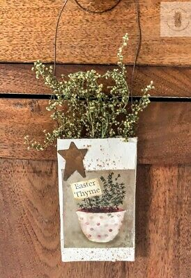 Primitive Grubby  EASTER THYME Herb Pouch Hanger Spring Sweet Annie Homestead