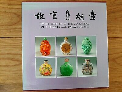 Snuff Bottles In The Collection Ofthe National Palace Museum Hard Back