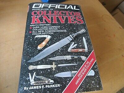 The Official Price Guide to Collector Knives Ninth Edition by James F Parker(BR)