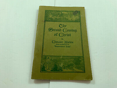 THE SECOND COMING OF CHRIST by Clarence Larkin Booklet Copyrighted 1918-1922