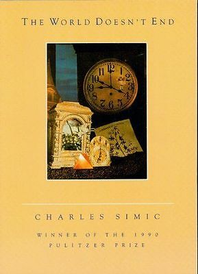 The World Doesn't End by Charles Simic (Paperback / softback, 1989)