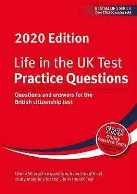 Life in the UK Test: Practice Questions 2020: Questions and answers for the Brit