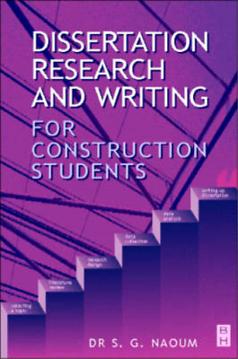 Dissertation Research and Writing for Construction Students, Shamil Naoum, Used;