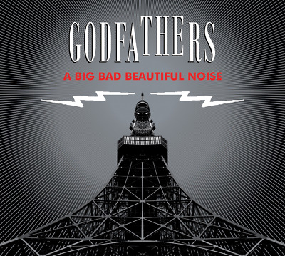 The Godfathers  'A Big Bad Beautiful Noise' Plus Free Limited Edition Demos Cd!