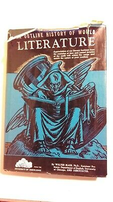 The History of World Literature by Walter Blair HC 1941 University of Knowledge