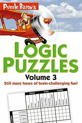 Puzzle Baron's Logic Puzzles, Volume 3: More Hours of Brain-Challenging Fun!, P