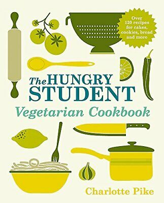 The Hungry Student Vegetarian Cookbook, Paperback,  by Charlotte Pike