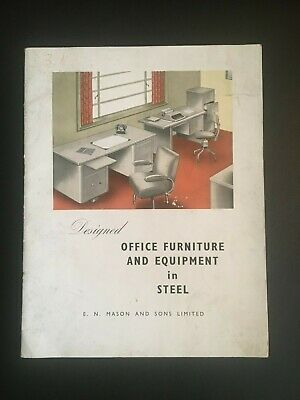 Mid Century. Office Furniture and Equipment in Steel.E Mason & Sons 28p.