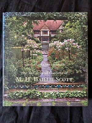 The Houses and Gardens of M.H. Baillie Scott, Ian McDonald-Smith, Arts & Crafts