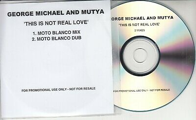 GEORGE MICHAEL & MUTYA This Is Not Real Love 2014 UK 2-track promo test CD