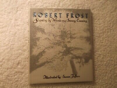 Stopping by Woods on a Snowy Evening by Rober Frost Illustrated Deluxe Hardcover