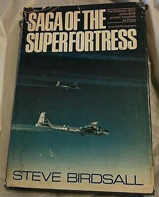 Steve Birdsall SAGA OF THE SUPERFORTRESS 1980s Large Book Club Edition B-29 WWII