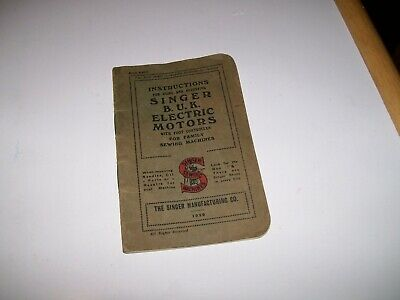 Vintage 1929 Singer BUK Electric Motors for Family Sewing Machine Instructions
