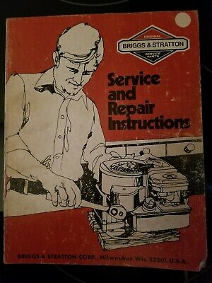 Briggs &Stratton Service and Repair Instructions