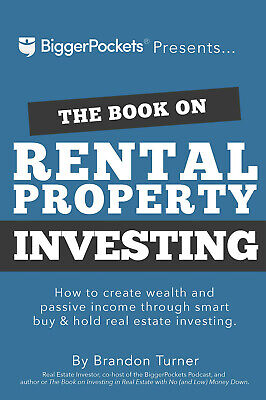 The Book on Rental Property Investing: How to Create Wealth and Passive...