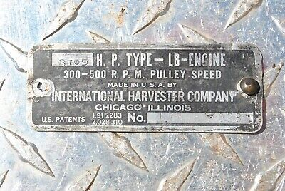 IHC International LB 3 - 5 HP Hit Miss Gas Engine Name Tag Serial Plate