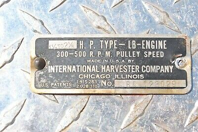 IHC International LB 1 1/2 - 2 1/2 HP Hit Miss Gas Engine Name Tag Serial Plate