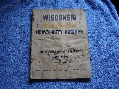 Factory  ----    Wisconsin Air Cooled Heavy Dutyengines Instruction Book & Parts