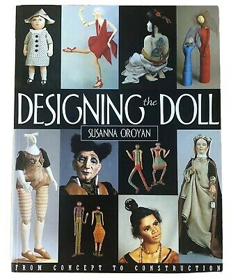 Designing the Doll Susanna Oroyan Concept to Construction Cloth Sculpture