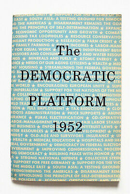The Democratic Platform 1952 Published by the Democratic Natl. Committee