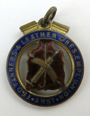 Australian Federated Tanners & Leather Dressers' Employees Union Enamelled Badge
