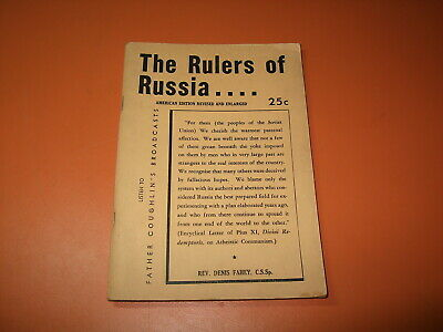 1940 The Rulers Of Russia Book Rev. Denis Fahey Social Justice Publishing 3rd Ed